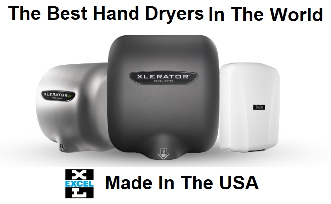 Excel Offers the Best Hand Dryers in the World Made in the USA